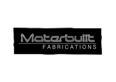 Materbuilt Fabrications